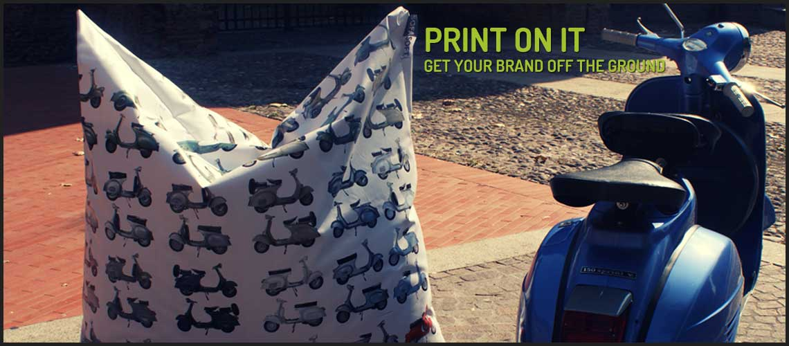 Print on it! Put your brand in motion. Print your logo on our beanbag chairs to advertise your brand.
