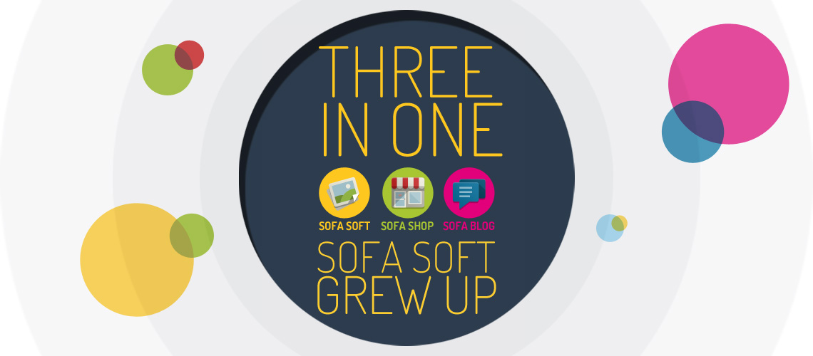 Three in one - Sofa Soft grew up